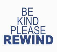 Be Kind Please Rewind Kids Clothes