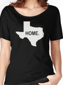 Home Texas  Women's Relaxed Fit T-Shirt