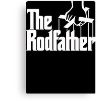 The Rodfather  Canvas Print