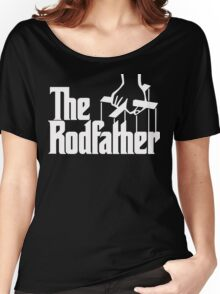 The Rodfather  Women's Relaxed Fit T-Shirt