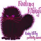 KINKY KITTY - Feeling Kinky by Kartoon