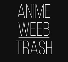 Anime Weeb Trash Unisex T-Shirt