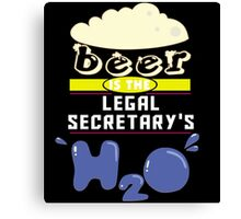 """Beer is the Legal Secretary's H20"" Collection #43140 Canvas Print"