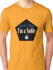 I'm a Noble Unisex T-Shirt