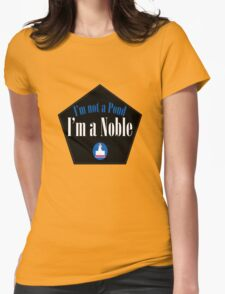 I'm a Noble Womens Fitted T-Shirt
