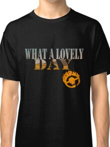 What A Lovely Day Classic T-Shirt