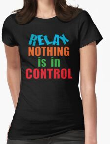 relax... Womens Fitted T-Shirt