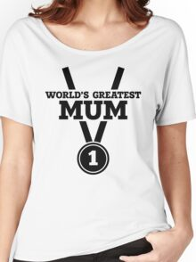 World's Greatest Mum Women's Relaxed Fit T-Shirt