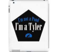 I'm a Tyler iPad Case/Skin