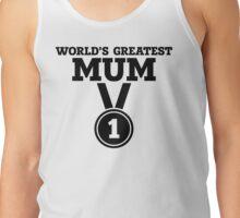 World's Greatest Mum Tank Top