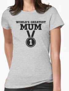 World's Greatest Mum Womens Fitted T-Shirt