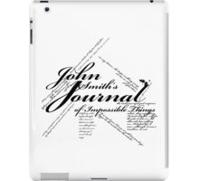 John Smith's Journal of impossible things iPad Case/Skin