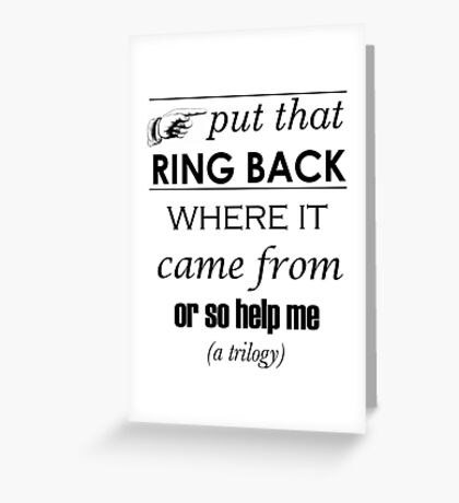 Put That Ring Back Greeting Card