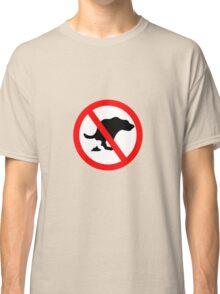 DOG NO POOP ROAD SIGN Classic T-Shirt