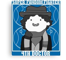 Super Fandom Fighter - 4th Doctor Canvas Print