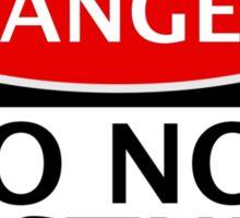 DANGER DO NOT DISTURB FAKE FUNNY SAFETY SIGN SIGNAGE Sticker