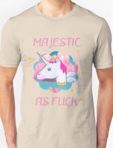 Majestic as Fuck! Unisex T-Shirt