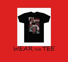 WEAR THİS TEE Unisex T-Shirt