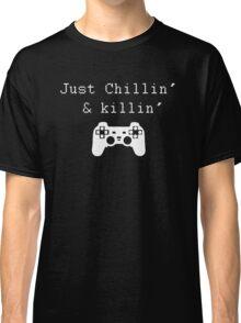 Chillin' & Killin' (Pixel white) Classic T-Shirt