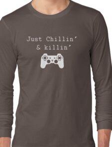 Chillin' & Killin' (Pixel white) Long Sleeve T-Shirt