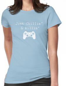 Chillin' & Killin' (Pixel white) Womens Fitted T-Shirt