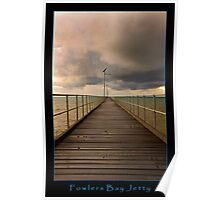 Fowlers Bay Jetty Poster