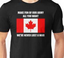 We've never lost a war Unisex T-Shirt