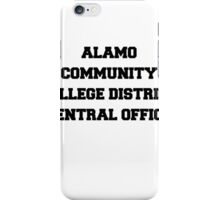 ALAMO COMMUNITY COLLEGE DISTRICT CENTRAL OFFICE iPhone Case/Skin