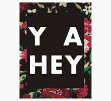 Ya Hey  by exeters