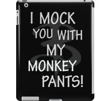 I Mock You…. iPad Case/Skin