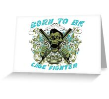 Cage Fighter Greeting Card