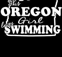 THIS OREGON LOVES GIRL SWIMMING by fandesigns