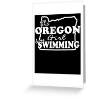 THIS OREGON LOVES GIRL SWIMMING Greeting Card
