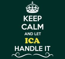 Keep Calm and Let ICA Handle it by robinson30