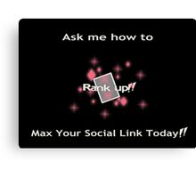 Ask me how to max your social link Pink Canvas Print