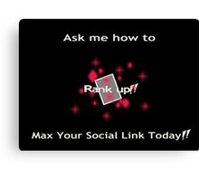 Ask me how to max your social link red Canvas Print