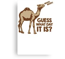 Guess What Day It Is Mens Womens Hoodie / T-Shirt Canvas Print