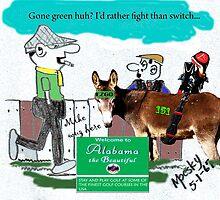 Gone Green...Huh !!!!!! by Mike Pesseackey (crimsontideguy)
