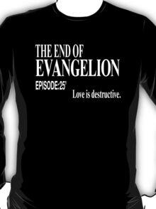 Ep.25 Love is destructive. T-Shirt