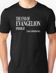 Ep.25 Love is destructive. Unisex T-Shirt