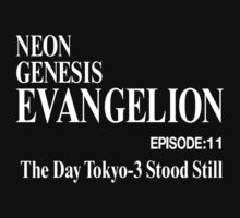 Ep.11 The Day Tokyo-3 Stood Still by mindhoneyisgood