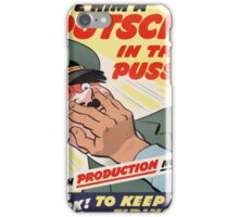 "WW2 War Poster - Vintage Propaganda Poster ""Putsch in the puss"" iPhone Case/Skin"