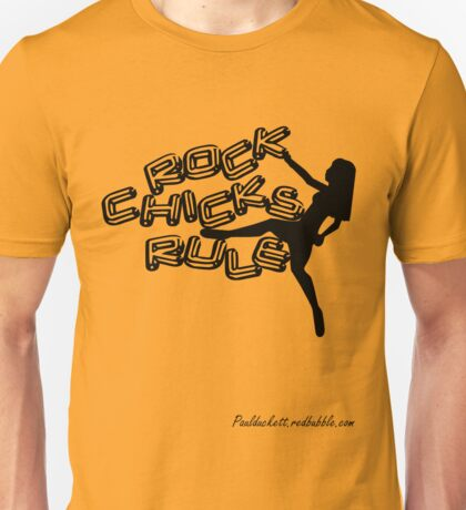Rock Chicks Rule - Black text Unisex T-Shirt