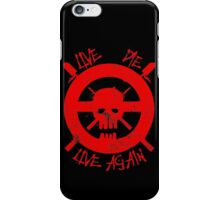 I live again (red) iPhone Case/Skin