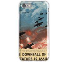 "WW2 War Poster - Vintage Propaganda Poster ""Downfall of Dictators"" iPhone Case/Skin"