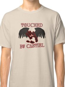 Touched By Castiel Classic T-Shirt