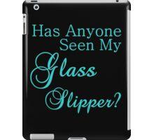 has anyone seen my glass slipper? iPad Case/Skin