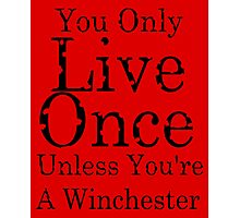 yolo for winchester's Photographic Print