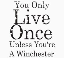 yolo for winchester's by rosetheunicorns