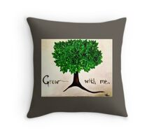 grow with me [light] Throw Pillow